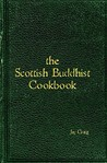 The Scottish Buddhist Cookbook