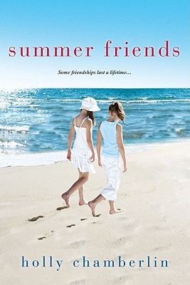 Summer Friends by Holly Chamberlin