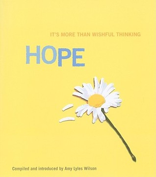 Hope: It's More Than Wishful Thinking