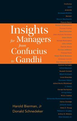 Insights for Managers from Confucius to Gandhi