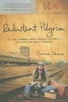 Reluctant Pilgrim: A Moody, Somewhat Self-Indulgent Introvert's Search for Spiritual Community