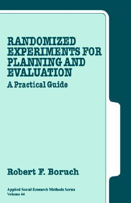 Randomized Experiments for Planning and Evaluation: A Practical Guide
