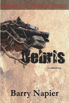Debris: A Collection of Short Fiction and Poetry