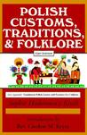 Polish Traditions, Customs, and Folklore