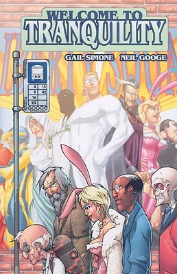 Welcome to Tranquility, Vol. 1 by Gail Simone