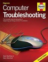 Computer Troubleshooting: The Complete Step By Step Guide To Diagnosing And Fixing Common Pc Problems