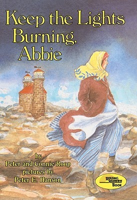 Keep the Lights Burning, Abbie by Peter Roop