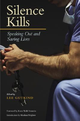Silence Kills by Lee Gutkind