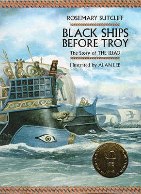 Black Ships Before Troy by Rosemary Sutcliff