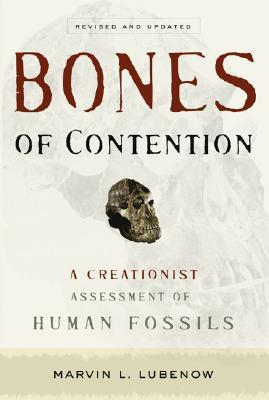 Bones of Contention by Marvin L. Lubenow