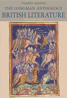 The Longman Anthology of British Literature, Volume One: The Middle Ages Through the Eighteenth Century