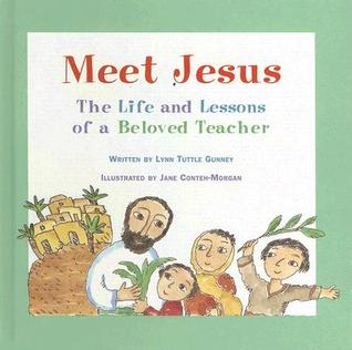 Meet Jesus by Lynn Tuttle Gunney