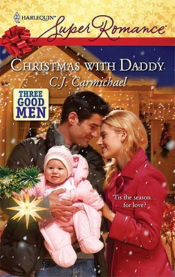 Christmas with Daddy by C.J. Carmichael