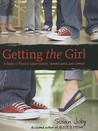 Getting the Girl: A Guide to Private Investigation, Surveillance, and Cookery
