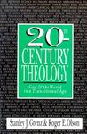 20th-Century Theology: God and the World in a Transitional Age