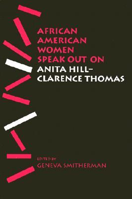 African American Women Speak Out on Anita Hill-Clarence Thomas