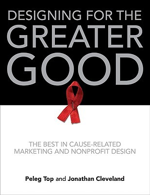 Designing for the Greater Good by Peleg Top