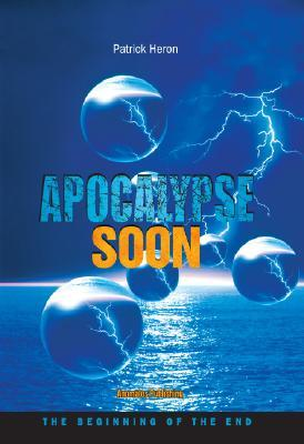 Apocalypse Soon: The Beginning of the End