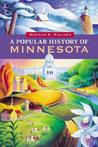 A Popular History of Minnesota by Norman K. Risjord