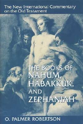 The Books of Nahum, Habakkuk, and Zephaniah