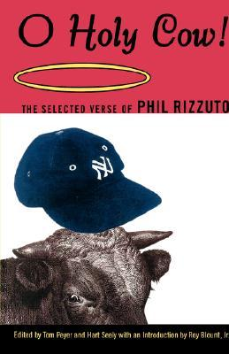 O Holy Cow! by Phil Rizzuto