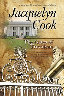The Gates Of Trevalyan by Jacquelyn Cook
