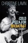 Cold Pizza for Breakfast: A Mem-wha?