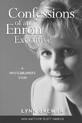 Confessions of an Enron Executive: A Whistleblower's Story