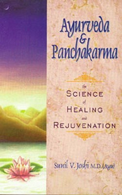 Ayurveda and Panchakarma by Sunil Joshi