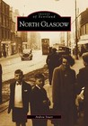 North Glasgow (Archive Photographs: Images of Scotland) (Archive Photographs: Images of Scotland)