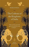 The Customs of the Kingdoms of India by Marco Polo