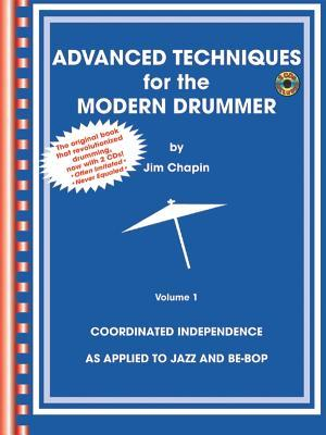Advanced Techniques for the Modern Drummer by Jim Chapin