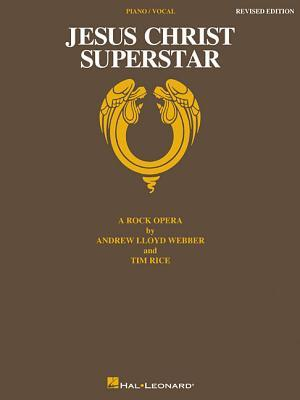 Jesus Christ Superstar Edition: A Rock Opera