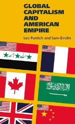 Global Capitalism and American Empire
