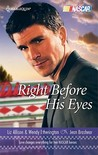 Right Before His Eyes: At Last\End of the Line