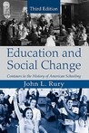 Education and Social Change: Contours in the History of American Education