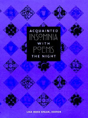 Acquainted with the Night by Lisa Russ Spaar