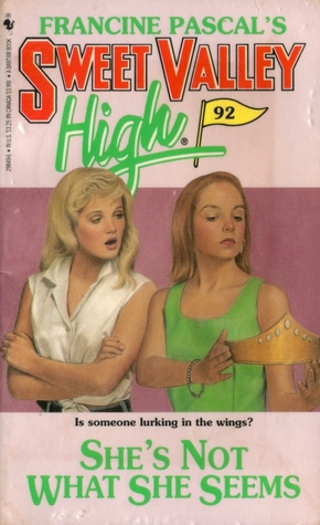 She's Not What She Seems (Sweet Valley High, #92)