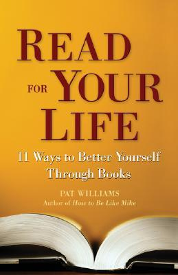 Read for Your Life by Pat Williams