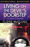 Living on the Devil's Doorstep by Floyd McClung