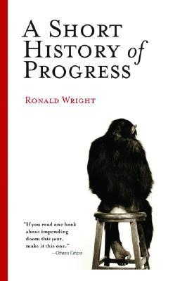 short history of progress essay A short history of progress is the ideas behind a short history of progress to the material he studied while writing a scientific romance and his 2000 essay for.