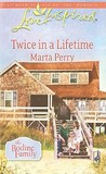 Twice in a Lifetime (Bodine Family, #1)