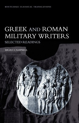 Greek and Roman Military Writers by J.B. Campbell