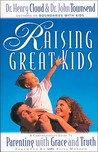 Raising Great Kids - Parenting with Grace and Truth