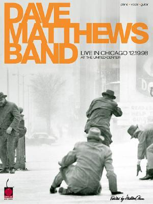 Dave Matthews Band - Live in Chicago 12/19/98 at the United Center: P/V/G