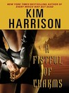A Fistful of Charms (The Hollows, #4)