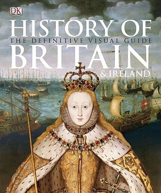 History of Britain & Ireland by R.G. Grant
