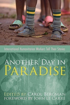 Another Day in Paradise by Carol Bergman