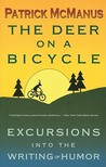 The Deer on a Bicycle: Excursions Into the Writing of Humor