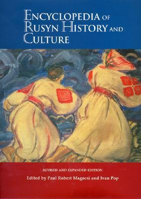 Encyclopedia Of Rusyn History And Culture